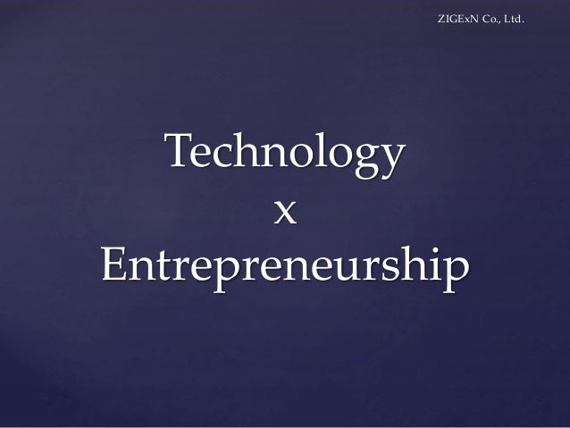 ZIGExN Co., Ltd. Technology x Entrepreneurship