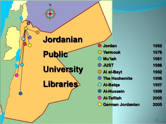 24تشزيه،األول11 4 Jordanian Public University Libraries Al-Hussein 1999 Al-Balqa 1997 Al al-Bayt 1992 The Hashemite 19...