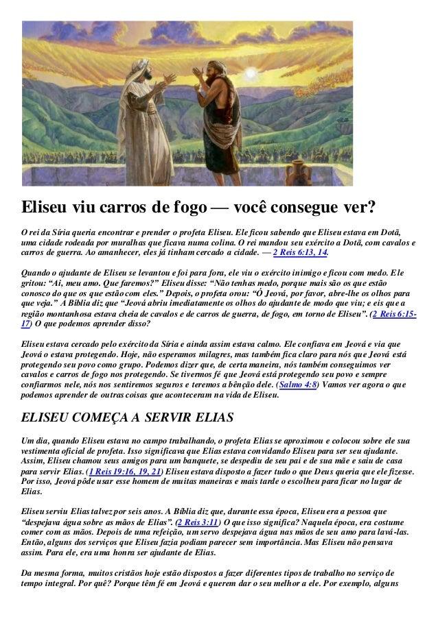 Eliseu viu carros de fogo — você consegue ver? O rei da Síria queria encontrar e prender o profeta Eliseu. Ele ficou saben...