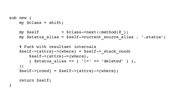 subnew{ my$class=shift; my$self=$class>next::method(@_); my$status_alias=$self>current_so...