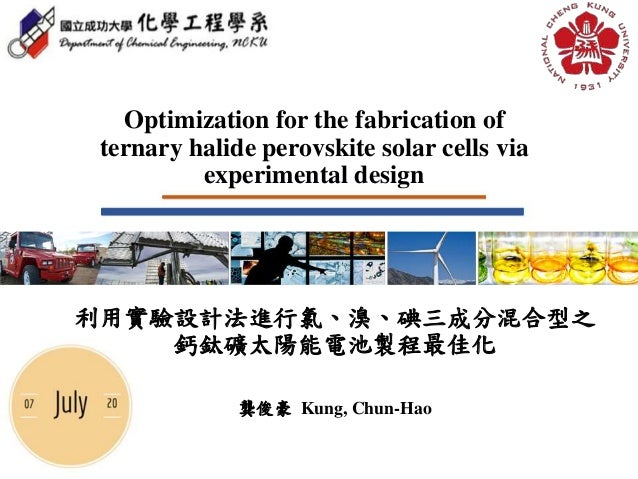optimization for the fabrication of ternary halide