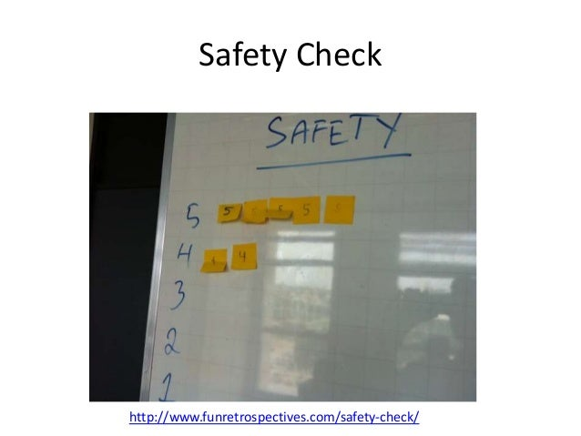 Safety Check http://www.funretrospectives.com/safety-check/