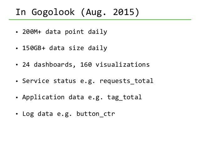 In  Gogolook  (future) • Log  all  user-‐event,  not  feature-‐based