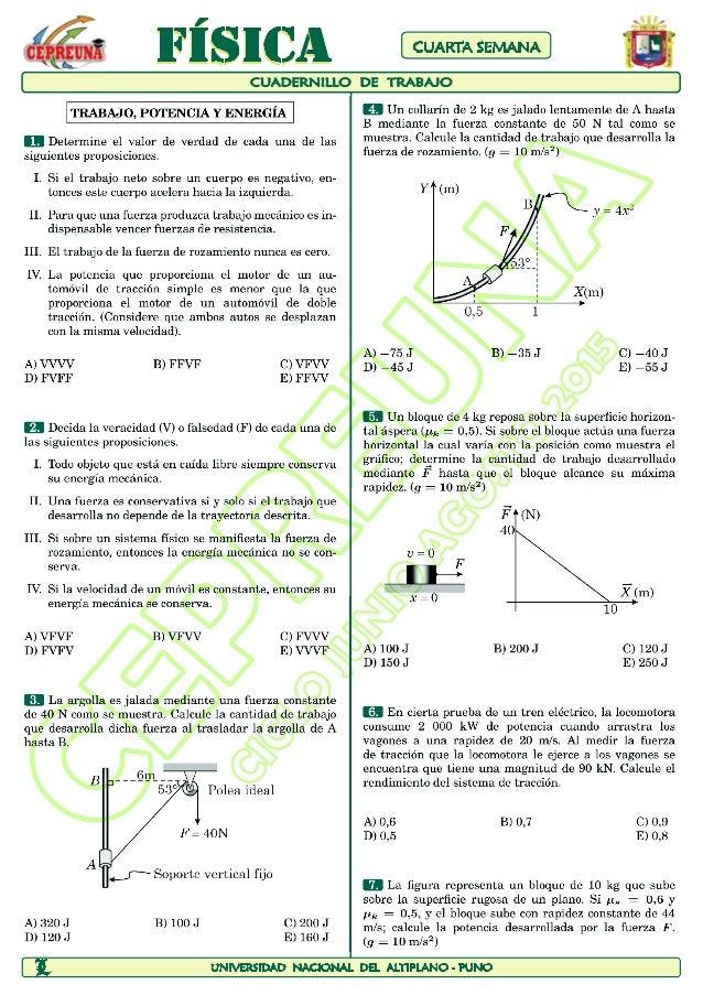 TRABAJO,  POTENCIA Y ENERGIA |   E Determine e1 valor de verdad de cada una de las siguientes proposiciones.   1. Si el tr...