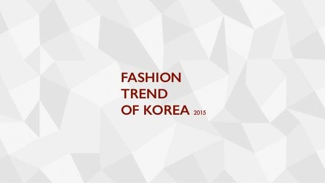 FASHION TREND OF KOREA 2015