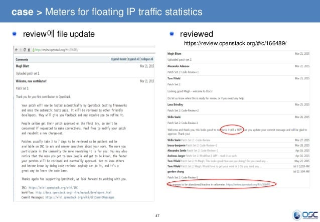47 case > Meters for floating IP traffic statistics review에 file update reviewed https://review.openstack.org/#/c/166489/