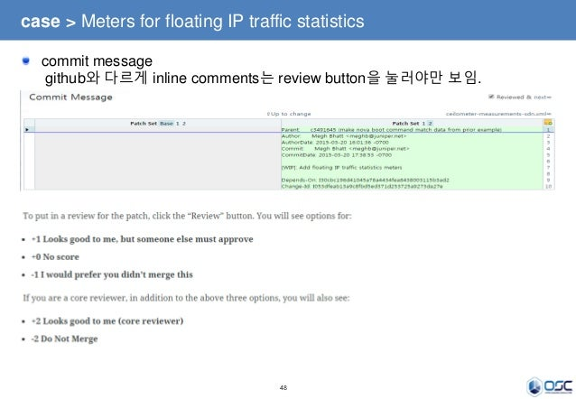48 commit message github와 다르게 inline comments는 review button을 눌러야만 보임. case > Meters for floating IP traffic statistics