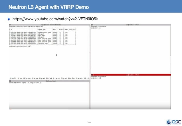 84 Neutron L3 Agent with VRRP Demo https://www.youtube.com/watch?v=2-VFTN0lO5k