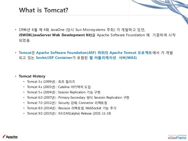 • Tomcat은 Serlvet Spec 별 Major 버전으로 릴리즈 • Servlet 버전과 Tomcat 사양(Spec) Servlet Spec JSP Spec EL Spec WebSocket Spec Tomcat ...