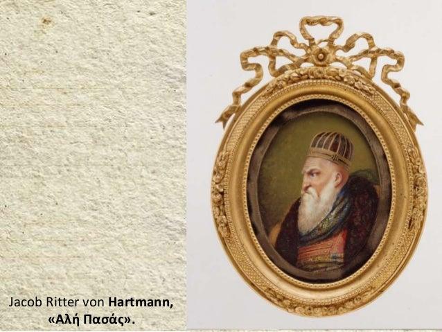 Jacob Ritter von Hartmann, «Αλή Πασάς».