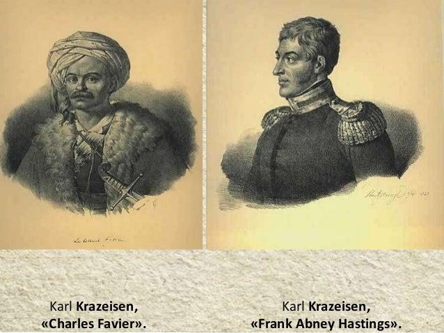 Karl Krazeisen, «Charles Favier». Karl Krazeisen, «Frank Abney Hastings».