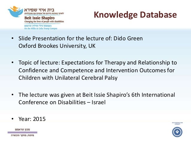 Knowledge Database • Slide Presentation for the lecture of: Dido Green Oxford Brookes University, UK • Topic of lecture: E...