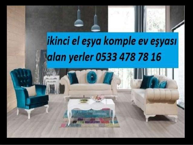 İkinci el eşya ev eşyASI ALAN YERLER 0533 478 78 16