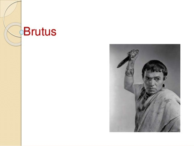 the qualities that brought julius caesar to his demise Julius caesar by william shakespeare  when the question of killing antony is brought up by the practical cassius, brutus again prevails he says.