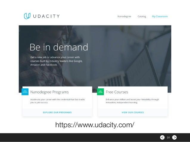 >< 31 https://www.udacity.com/