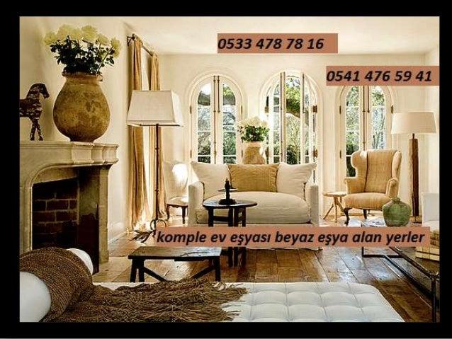 Komple ev eşyası alım satım 0533 478 78 16