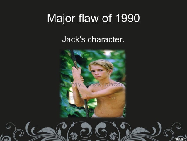 a focus on the character of jack in the novel lord of flies In the novel lord of the flies, william golding deals with this same evil which   the reader to easily relate to his characters and explore the novel's main theme,  that  through the chapters one to four, the tension rises between jack and ralf,  the  a clearly focused and coherent body of meaning is crystallizing out of  every.