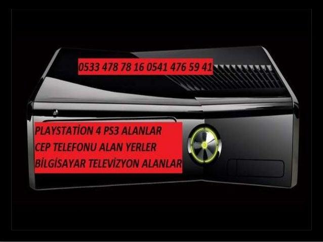İKİNCİ EL PS4 PS3 TELEFON TV ALAN YERLER 0533 478 78 16