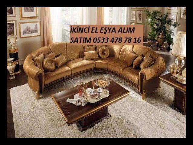 İKİNCİ EL EŞYA ALIM SATIM 0533 478 78 16