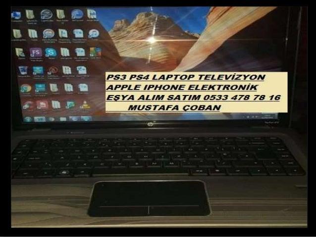 PS3 PS4 TELEVİZYON APPLE ELEKTRONİK EŞYA ALANLAR 0533 478 78 16
