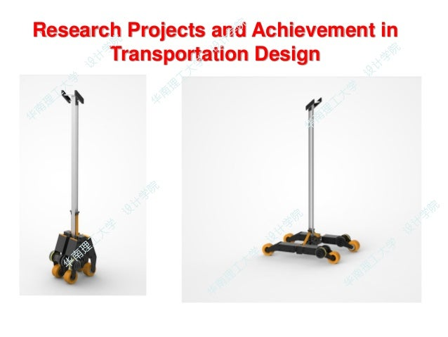 Research Projects and Achievement in Transportation Design