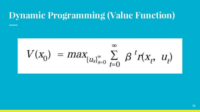 Dynamic Programming (Value Function) 18