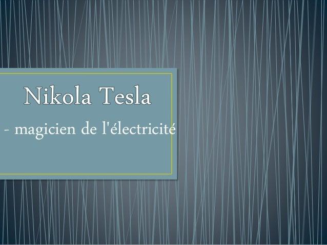 - magicien de l'électricité