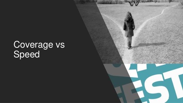 Coverage vs Speed 15