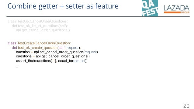 Combine getter + setter as feature 20 class TestGetCancelOrderQuestions: def test_ok_list_of_questions(self): api.get_canc...