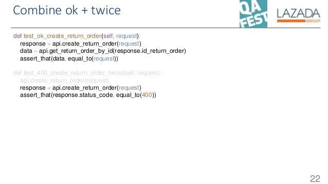 Combine ok + twice 22 def test_ok_create_return_order(self, request): response = api.create_return_order(request) data = a...