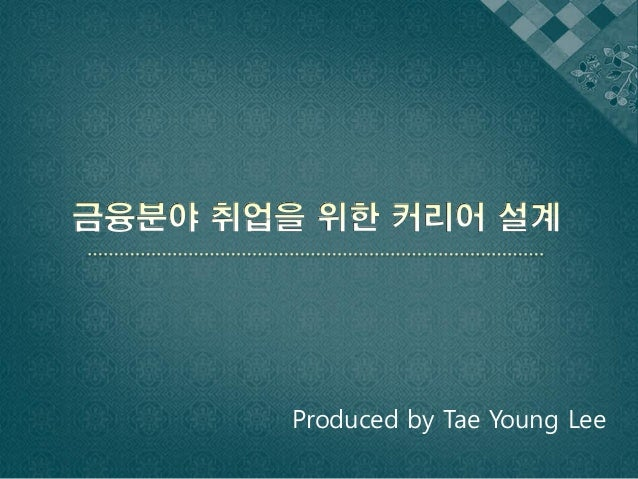 Produced by Tae Young Lee