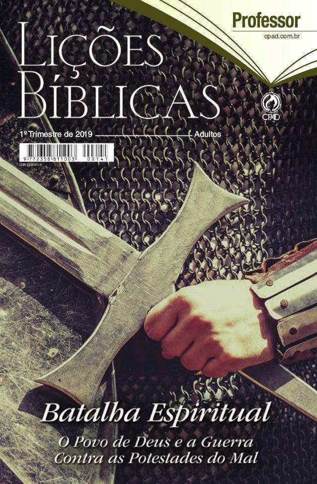 1º Trimestre de 2019Adultos1º Trimestre de 2019Adultos ISSN 2358-811-X Professor cpad.com.br