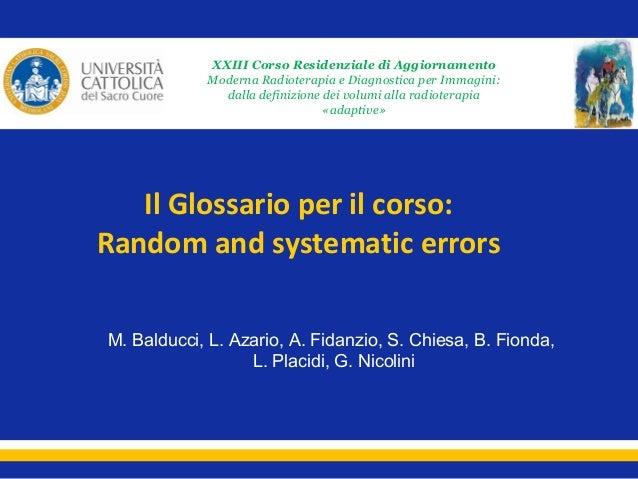 XXIII Corso Residenziale di Aggiornamento Moderna Radioterapia e Diagnostica per Immagini: dalla definizione dei volumi al...
