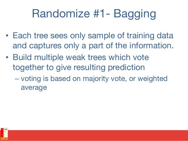 """Out of bag points and validation • Each tree is built over a sample of training points. • Remaining points are called """"o..."""