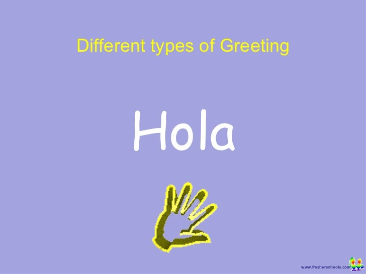 Random greetings hola different types of greeting m4hsunfo