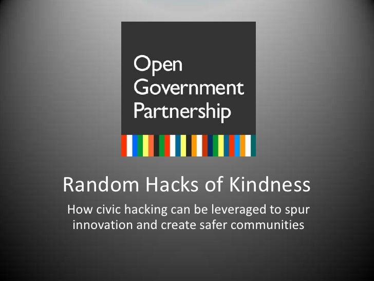 Random Hacks of Kindness<br />How civic hacking can be leveraged to spur innovation and create safer communities<br />