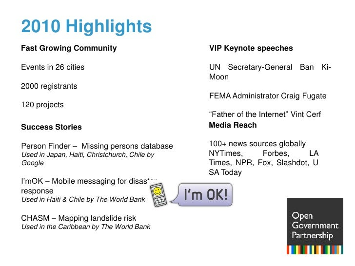 2010 Highlights<br />Fast Growing Community<br />Events in 26 cities<br />2000 registrants <br />120 projects<br />VIP Key...