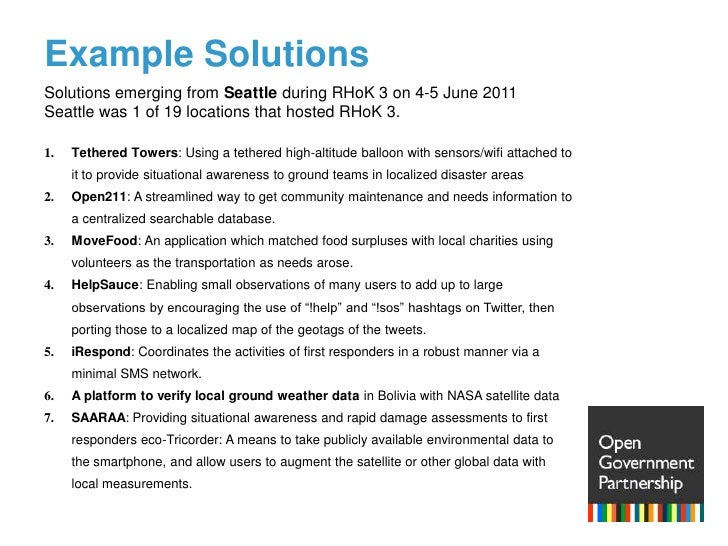 Example Solutions<br />Solutions emerging from Seattle during RHoK 3 on 4-5 June 2011<br />Seattle was 1 of 19 locations t...
