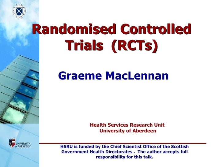 Randomised Controlled Trials  (RCTs) Graeme MacLennan