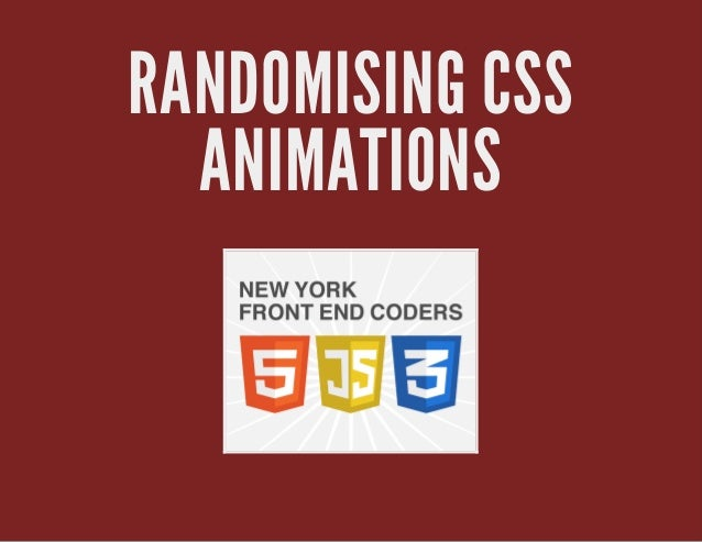 RANDOMISING CSS ANIMATIONS