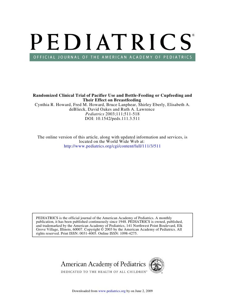 Randomized Clinical Trial of Pacifier Use and Bottle-Feeding or Cupfeeding and                          Their Effect on Br...