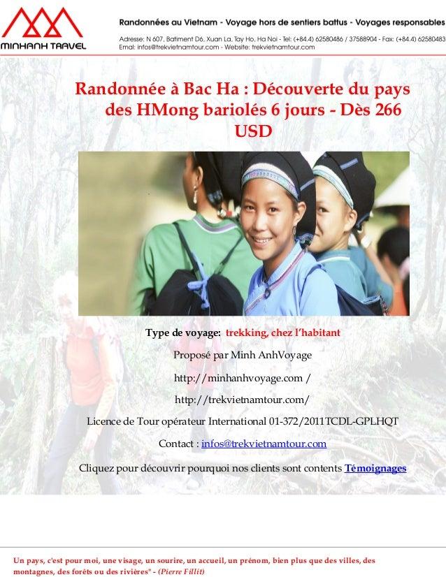 Randonnée à Bac Ha : Découverte du paysdes HMong bariolés 6 jours - Dès 266USDType de voyage: trekking, chez l'habitantPro...