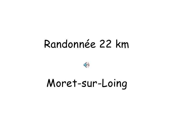 Randonnée 22 km Moret-sur-Loing
