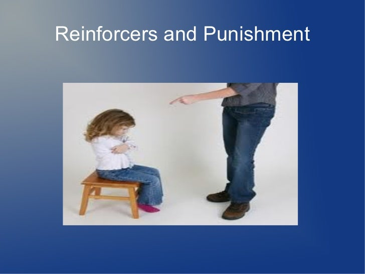 Reinforcers and Punishment