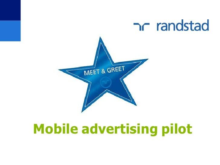 Mobile advertising pilot