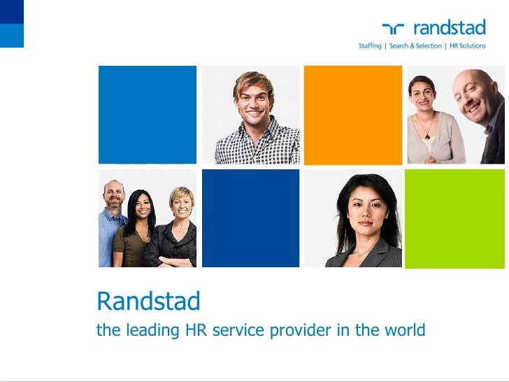 Randstad the leading HR  service provider in  the world