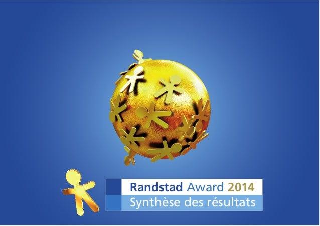 Randstad Award 2014 Synthèse des résultats