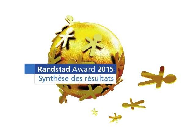 Randstad Award 2015 Synthèse des résultats
