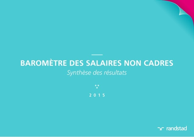 Baromètre Randstad des salaires non-cadres 2015 - synthèse des résultats