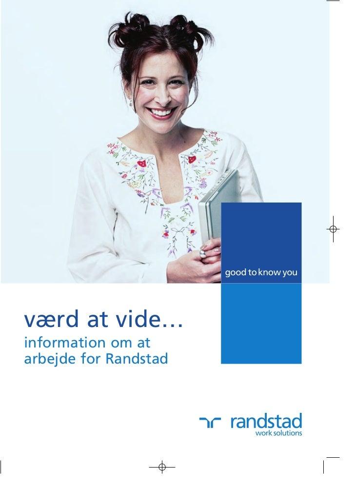 værd at vide…information om atarbejde for Randstad
